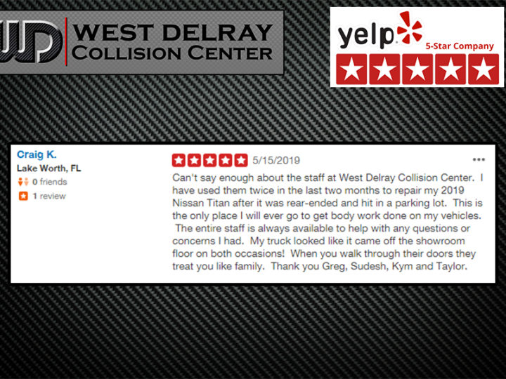 5 STAR YELP REVIEW by Craig K. |  West Delray Collision Center