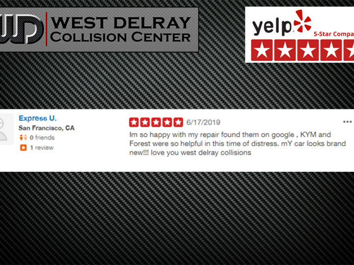 5 Star Yelp Review by Express U | West Delray Collision Center