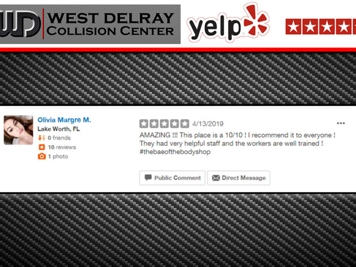 Yelp 5 STAR Review – Olivia Margre M. | West Delray Collision Center