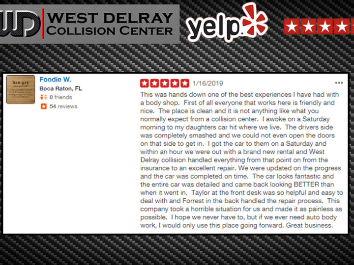 YELP 5 Star Review by Foodie W. | West Delray Collision Center