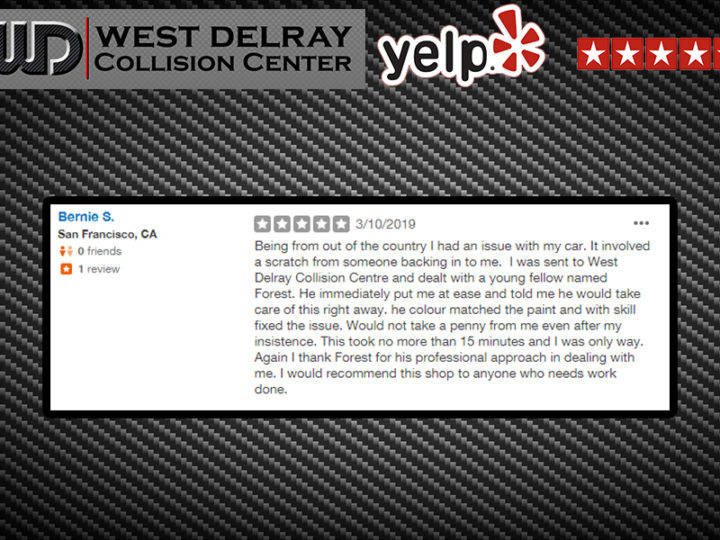 5 Star Yelp Review By Bernie S. |  West Delray Collision Center